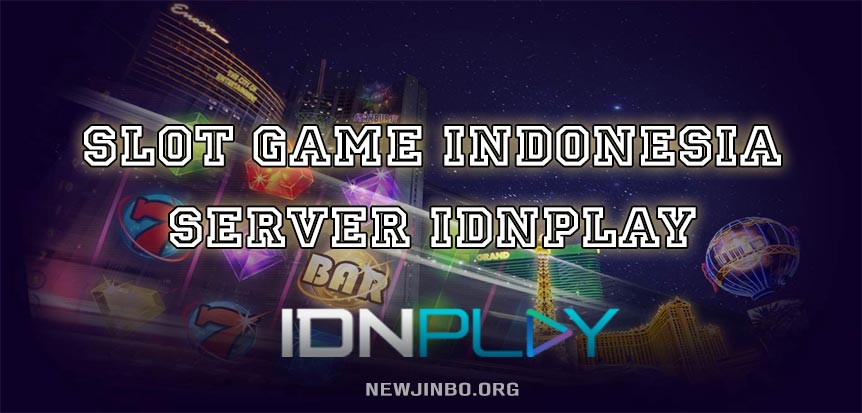 Slot-Game-Indonesia-Server-IDNPLAY